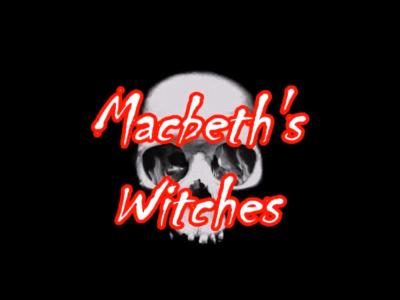 Macbeth's Witches caption